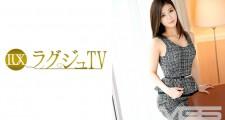 ラグジュTV 214 北村遥 25歳 セレブ経営者