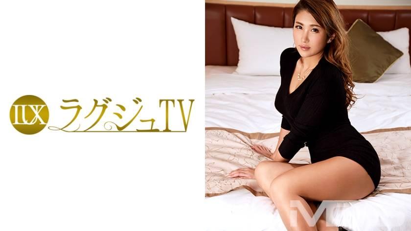 ラグジュTV 213 愛梨