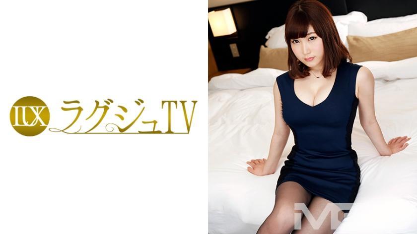 ラグジュTV 262 望月みさき