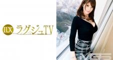 ラグジュTV307 星井笑美 28歳 社長令嬢