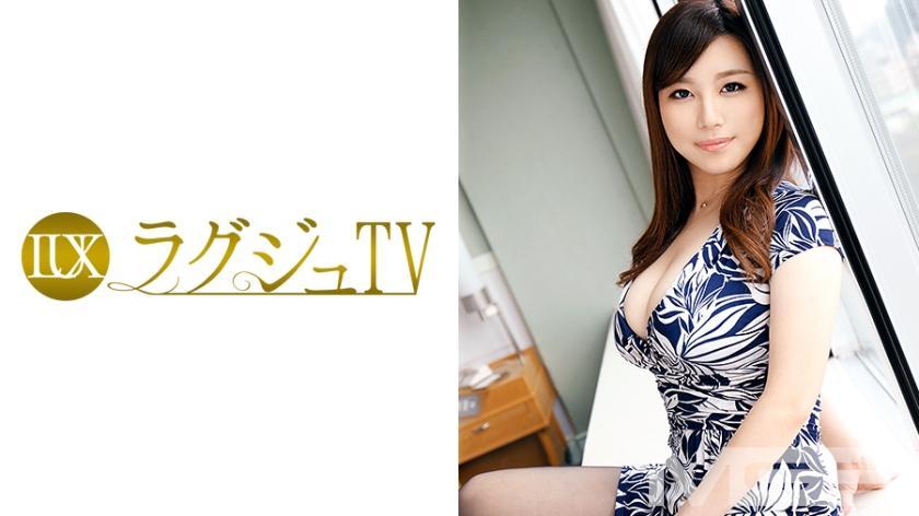 ラグジュTV 317 片瀬伶音