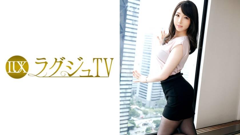 ラグジュTV 395 朝比奈南