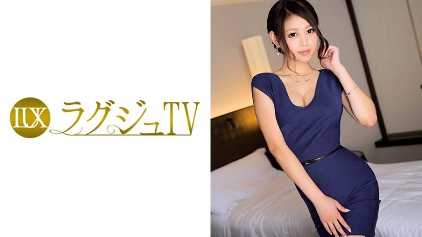ラグジュTV 432 みき 30歳 元受付嬢
