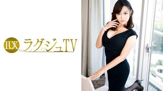 ラグジュTV 437 上田奈緒 27歳 社長令嬢