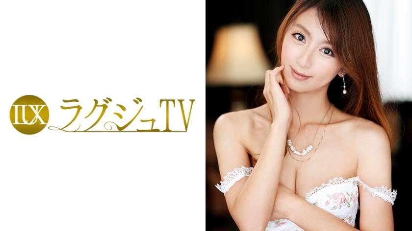 ラグジュTV 445 君島紗枝 37歳 雑誌編集長