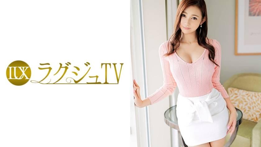 ラグジュTV 447 佐藤葵 28歳 医者