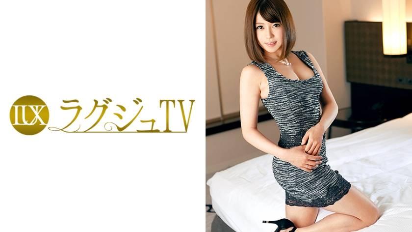 ラグジュTV 467 橘めぐみ 31歳 元受付嬢