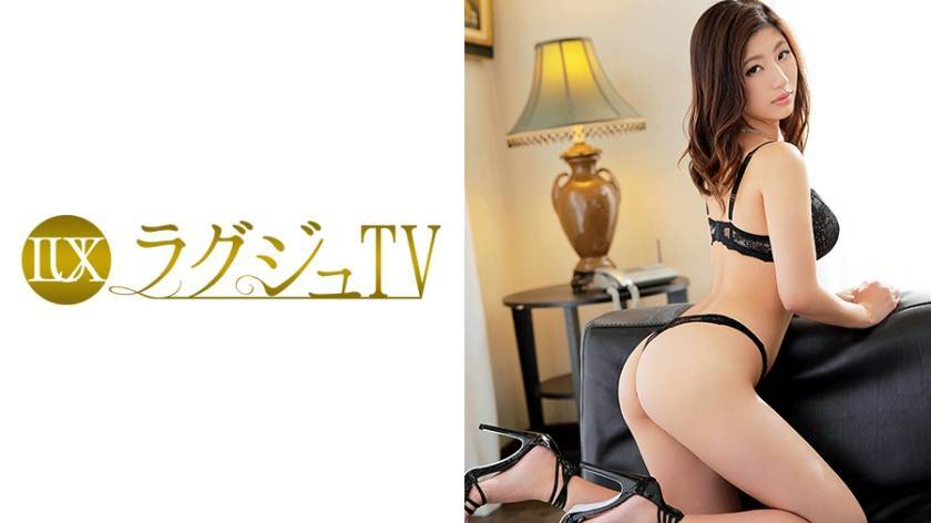ラグジュTV 512 沙良 34歳 商社勤務