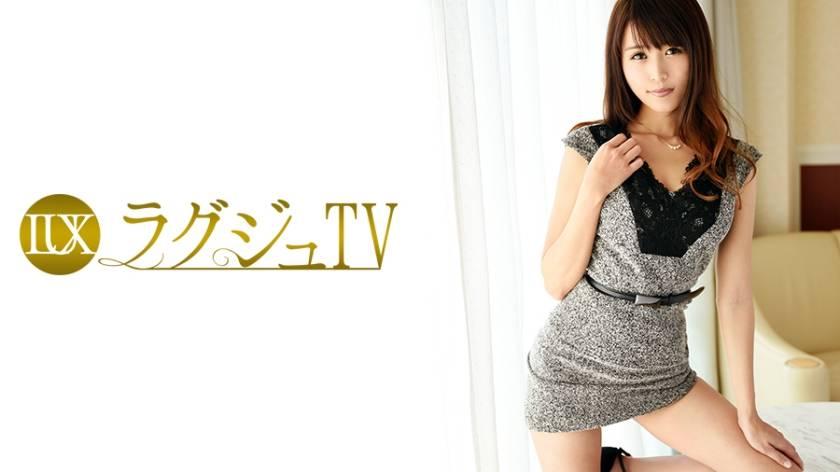 ラグジュTV 540 香織 32歳 ダンス講師