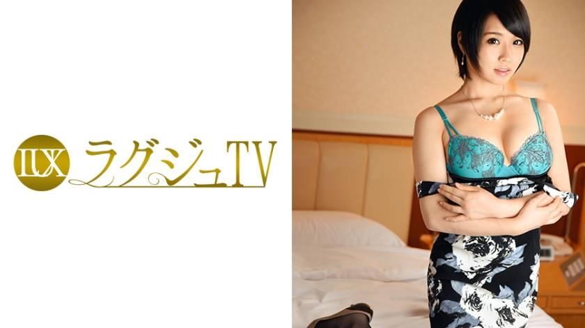 ラグジュTV 541 有瀬望美 32歳 宝石販売員