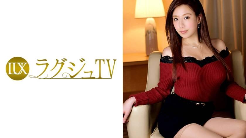 ラグジュTV 531 宮本琴音 27歳 受付嬢