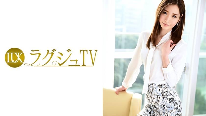 ラグジュTV 543 水沢まゆ 29歳 元エステティシャン