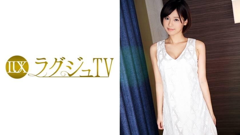 ラグジュTV 551 朝倉紗那 27歳 元ピアノ講師