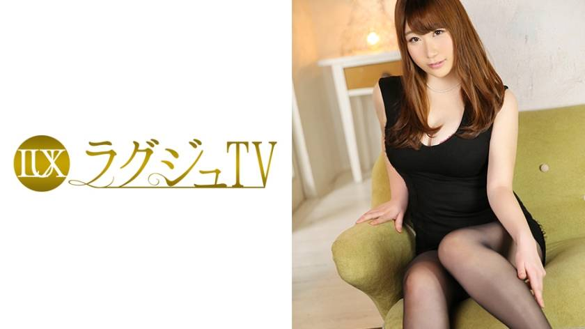 ラグジュTV 563 波樹結衣 28歳 空間デザイナー