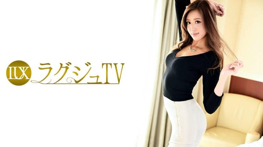 ラグジュTV 589 川瀬明日香 28歳