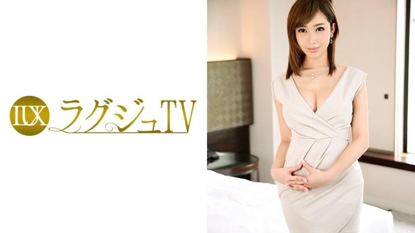 ラグジュTV 606 牧瀬穂乃香