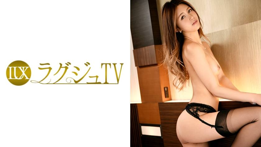 ラグジュTV 588 坂上理央奈 28歳