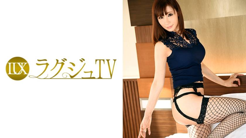 ラグジュTV 605 浅野瞳