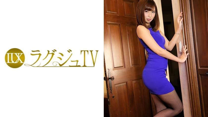 ラグジュTV 615 二宮梓 26歳 現役モデル