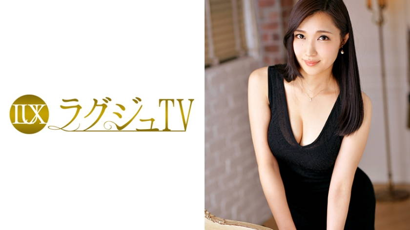ラグジュTV 669 古川遙 27歳 不動産運営