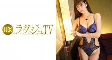 ラグジュTV 650 高梨遥香 26歳 国際線CA