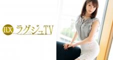 ラグジュTV 698 成宮梨華 26歳 美容部員