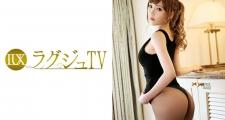 ラグジュTV 728 向井梨緒 24歳 フレグランスアドバイザー