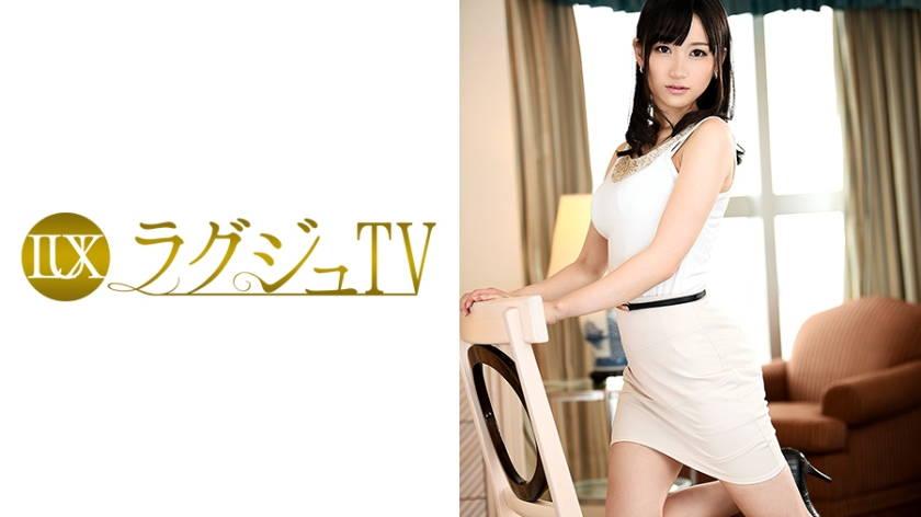 ラグジュTV 713 大佐和愛美 25歳 キャリアカウンセラー