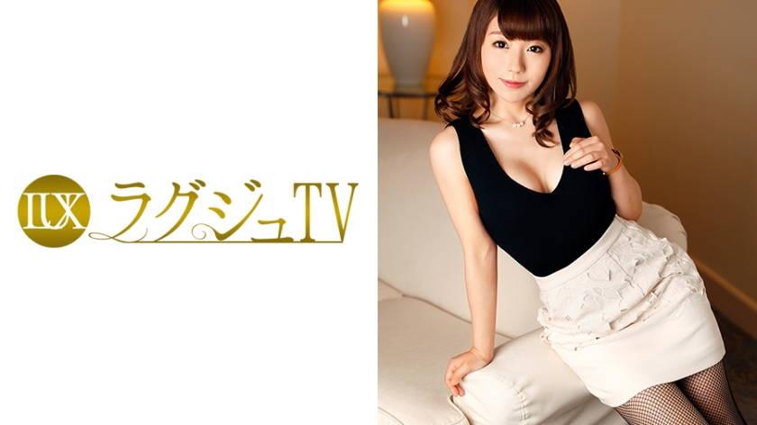 ラグジュTV 742 小城佳奈子 34歳 エッセイスト
