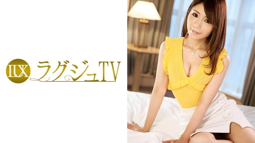 ラグジュTV 743 児玉優香 30歳 Webデザイナー