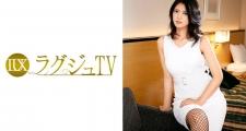 ラグジュTV 751 國岡玲奈 32歳 現代アートギャラリースタッフ