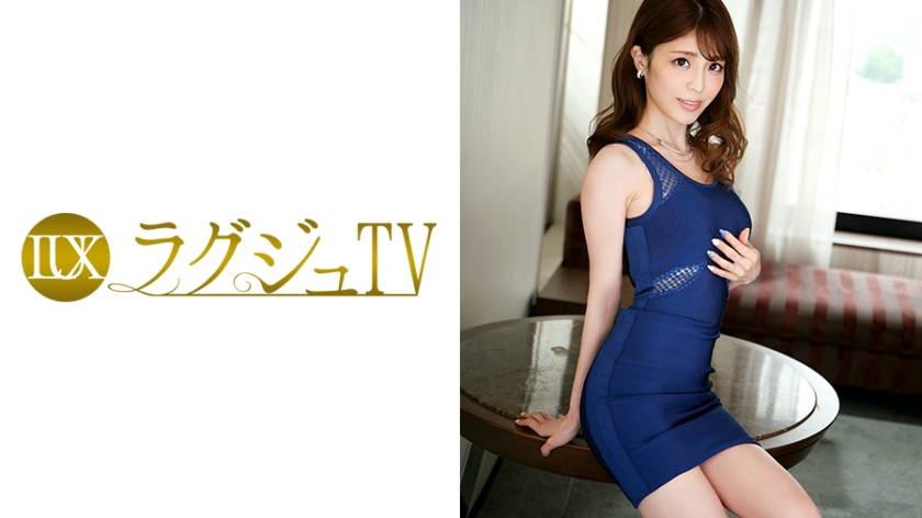 ラグジュTV 758 春野咲 36歳 ペットショップ経営
