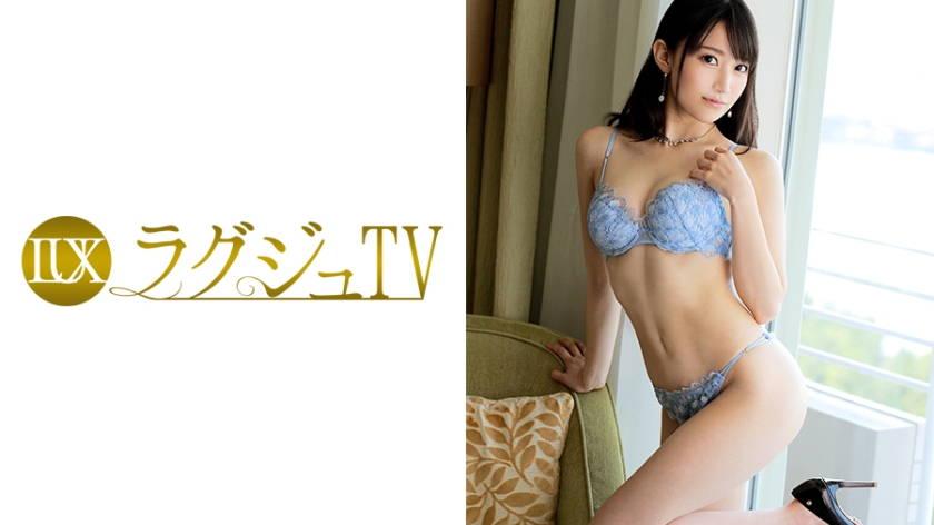 ラグジュTV 761 大佐和愛美 25歳 キャリアカウンセラー
