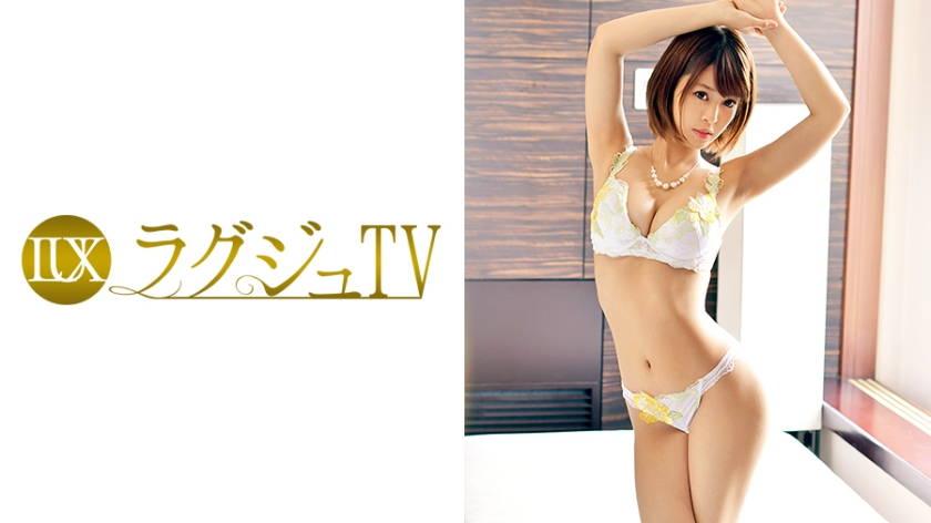 ラグジュTV 754 朝倉紗那 27歳 元ピアノ講師