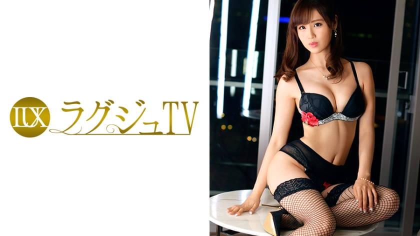 ラグジュTV 781 財前穂乃香 30歳 モデル兼パーツモデル