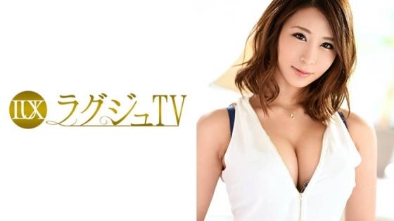 ラグジュTV 782 櫻木あゆ美 28歳 プロダンサー