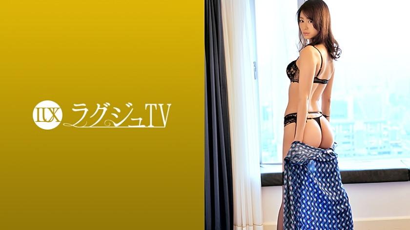 ラグジュTV 898 晴海えりか 28歳 ファッションモデル